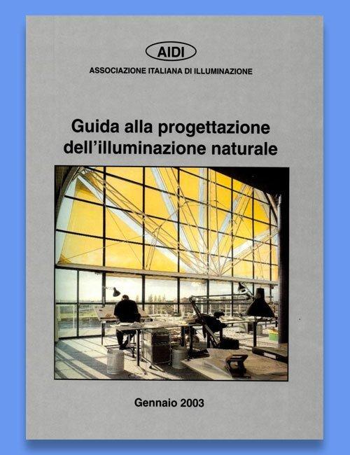Guida alla progettazione dell'illuminazione naturale 2003