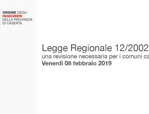 Legge Regionale 12/2002: una revisione necessaria per i comuni campani Venerdì 08 febbraio 2019