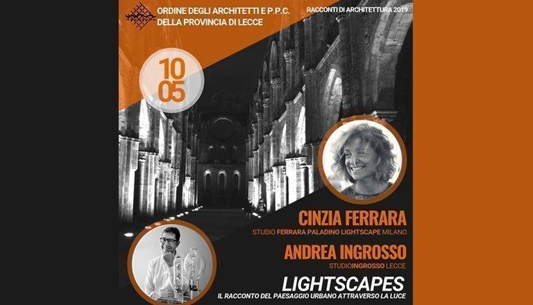 LIGHTSCAPES - Il racconto del paesaggio urbano attraverso la luce